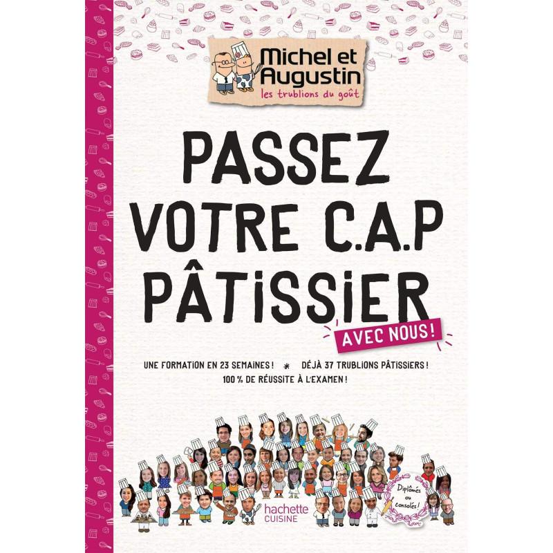 Livre Passez votre CAP de Pâtisserie Augustin