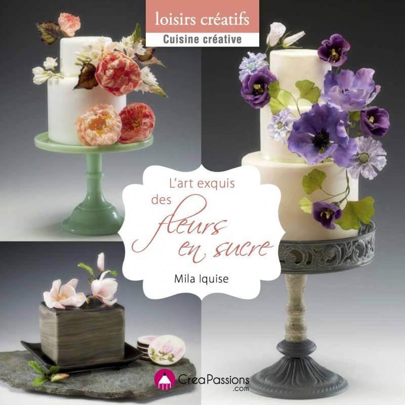 Livre L'art exquis des fleurs en sucre