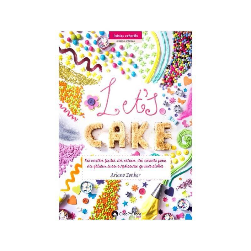 Livre Let's Cake de Ariane ZENKER
