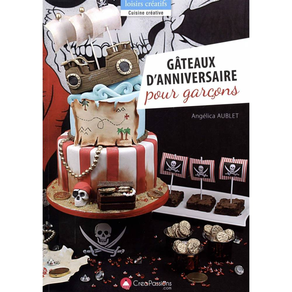 livre g teaux d 39 anniversaire pour gar ons cake design et patisserie. Black Bedroom Furniture Sets. Home Design Ideas