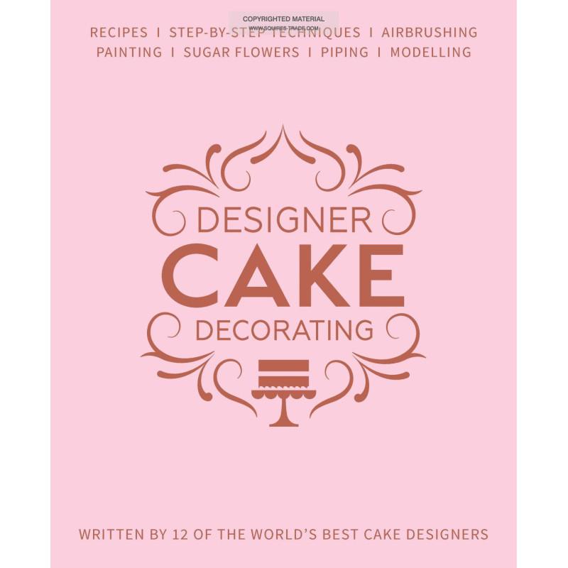 Libro Designer Cake Decorating