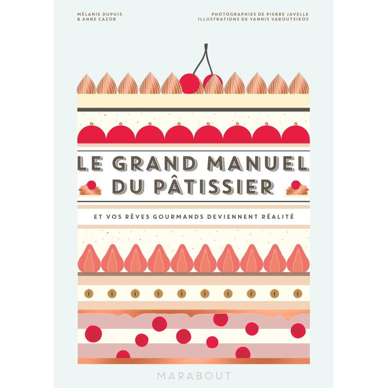 Livre Le grand manuel du pâtissier